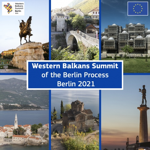 Berlin Summit 2021: Western Balkans Strengthen Regional Cooperation and Foster Closer Ties with the EU